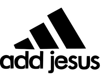 Funny Add Jesus Decal.  Play on Addidas Christian Decal.  Funny Christian Saying Add Jesus Sticker