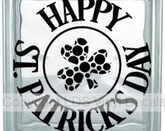 HAPPY St. PATRICK'S DAY - Irish Vinyl Lettering for Glass Blocks - Vinyl Craft Decals