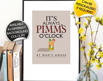 Personalised It's Always Pimm's O'Clock Print Typographic Inspired Wall Art Gift Decor Poster Bespoke Custom fun digital quote quotation