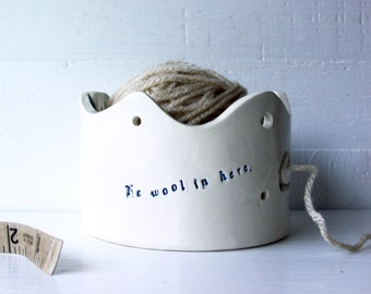 "Vegan Yarn Bowl For Vegan Knitters. ""No Wool In Here."" Cruelty-Free Yarn Bowl For Knitting And Crochet.  With Blue Details."