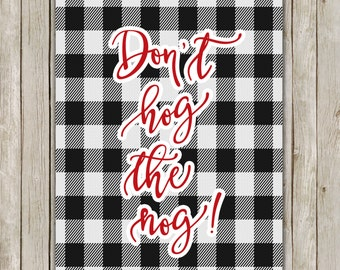 8x10 Christmas Printable, Don't Hog The Nog, Funny Christmas Wall Art, Typography Print, Buffalo Check, Holiday Decor Instant Download