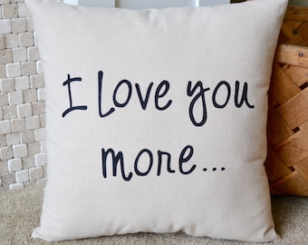 Canvas Pillow, I Love You More, Throw Pillow, Baby Gift, Baby Shower gift, Decorative Pillow, Nursery Decor, Grandma Gift, Screenprinted