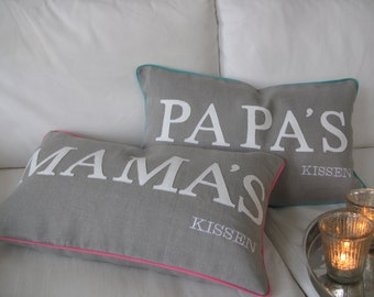 "Cushion ""Daddy's -Mommy's"" pillow, personalized"