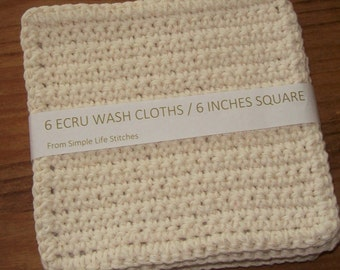 Six Crochet Ecru Wash Cloths / Dish Cloths / Cleaning Cloths 6 inches square
