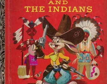 1951 Bugs Bunny and the Indians Children's Book