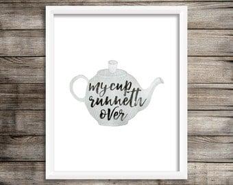 My Cup Runneth Over (Watercolor Printable) - Digital Print File