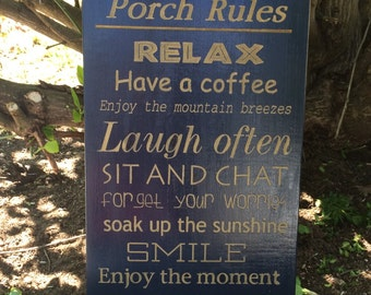 Porch rules, outdoor porch or deck sign.