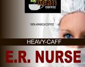 "Whole bean fresh roasted, E.R.NURSE, Java Blast Coffee ""With X-tra caffeine to jumpstart your day."" 12oz (350g)"