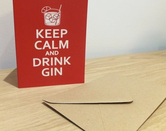 Gin Greetings Card - Keep Calm and Drink Gin