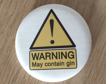 Warning, May Contain Gin Magnetic Bottle Opener