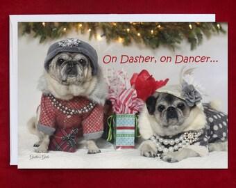 Funny Holiday Card - Pug Holiday Card - On Dasher On Dancer - 5x7