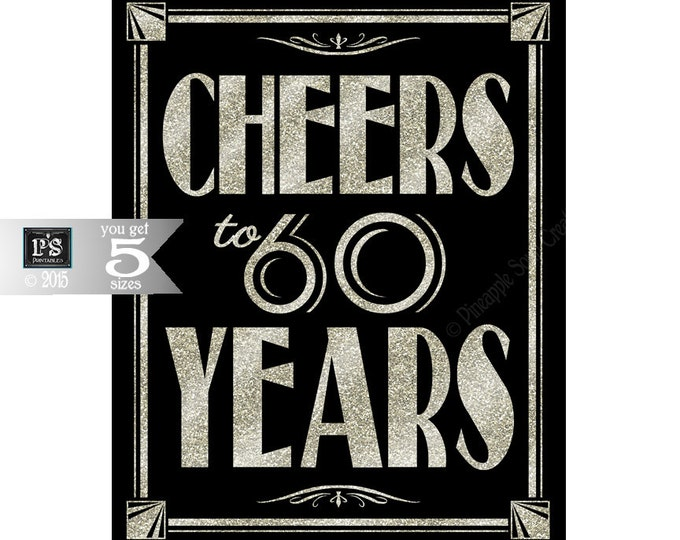 Printable 60th birthday sign - Art Deco - Great Gatsby - 1920's theme - digital file - DIY - black and glitter silver