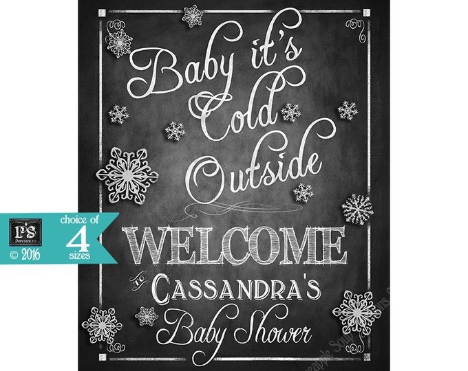 Printable Baby it's Cold Outside Personalized Baby Shower WELCOME Chalkboard Poster or sign - Printable DIY