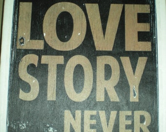 """Quote - """"A true love story never ends"""" Canvas Print Wall Art - Canvas size 23 x 31cm - Hand Made"""
