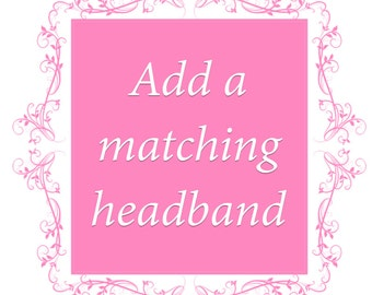 Add Matching Headband with any Dress