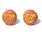 """Handmade """"All you Need Is Love"""" Mustard Yellow and Pink The Beatles Inspired Silhouette Fabric Button Earrings Size 3/4"""""""