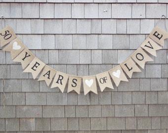 50th Anniversary Decor, Anniversary Banner, Happy Anniversary Burlap Bunting, 50 Years of Love Banner Sign, Rustic Anniversary Burlap Banner