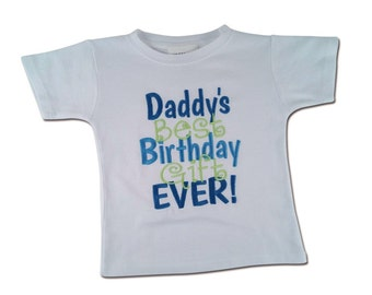 Boy's 'Daddy's Best Birthday Gift Ever' Embroidered Shirt