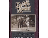 Shadows of Summer, Classic Baseball Photographs 1869 - 1947 by Donald Honig