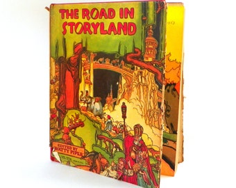 The Road in Storyland, A Compilation of 20 Classic Folk Tales, Edited by Watty Piper, Illustrated by Lucille W. and H.C. Holling