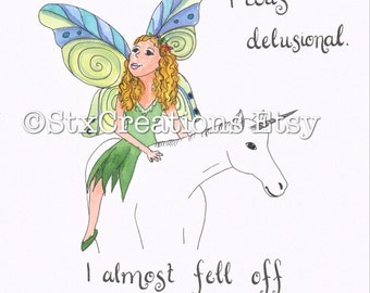 Digital JPEG Delusions and Unicorns ,printable pdf artwork, unicorn quote, pretty fairy, art printable, wall art