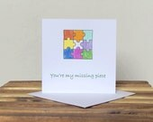 Greetings Card - You're my missing piece  hand-drawn&coloured
