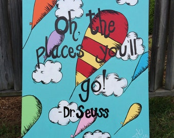 Dr. Seuss Knows Best - Oh The Places You'll Go