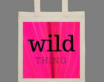 Wild Thing Tote