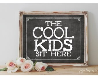 Instant 'The COOL KIDS sit here' Printable 8x10, 11x14 Wedding or Event Party Printable Kids Table Rustic Chalkboard Sign
