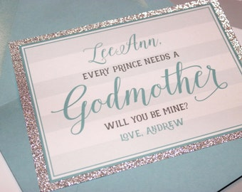 Will you be my Godmother card   Every Prince Need a Godmother, Will You be Mine Card