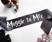 Harry Potter Sash -  Harry Potter Wedding - Muggle to Mrs sash - Bachelorette Sash - Bachelorette Party Accessory - Deathly Hallows sash