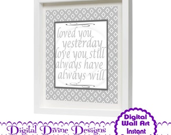 Digital Printable Wall Art 8x10 - Always Will -  Instant Download