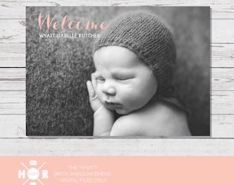 Printable - The 'Wyatt' Birth Announcement