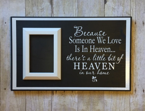 Because Someone We Love Is In Heaven-in By