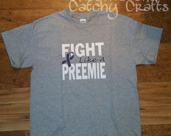Fight Like a Preemie Shirt, Personalized Preemie shirt, March of Dimes team shirt, Gray Preemie shirt, preemie awareness shirt, Premie