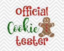 Official Christmas Cookie Tester SVG and DXF Cut File • PNG • Vector • Calligraphy • Download File • Cricut • Silhouette