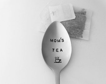 Mom's Tea-Hand Stamped Spoon-Mother's Day Gift-Best Selling Item-Mom Birthday Gift-Tea Lover-Tea Spoon-Mums Tea-Customized Spoon