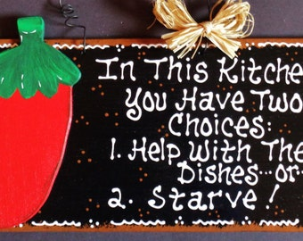 RED CHILI PEPPER Kitchen Sign Two Choices Help With Dishes or Starve Wall Plaque
