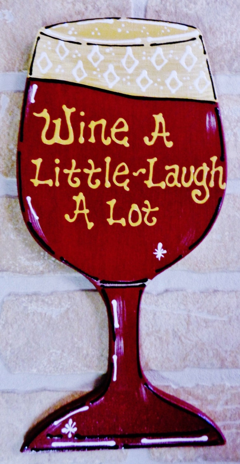 Wine A Little Laugh A Lot Sign Wall Hanger Deck Patio Kitchen
