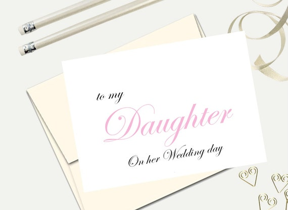 to my daughter on her wedding day wedding day stationery bride card wedding