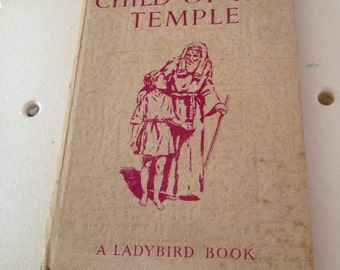 children of the temple 1952 ladybird book, first edition. small inscription written on page and some loosening of pages