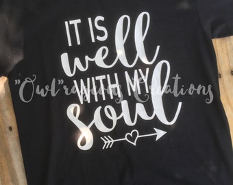 It is well with my soul shirt