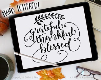 Thankful SVG, Grateful Cut File, Blessed SVG, Silhouette SVG Cricut Download, Autumn Vinyl Decal, Thanksgiving Decor, Graphic Overlay