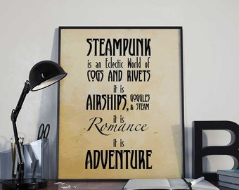 Steampunk Is Adventure - Steampunk Art Print Poster - PRINTABLE 8x10 inches - Wall Decor, Inspirational Printable, Home Decor, Gift