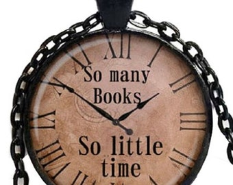 So Many Books, So Little Time Pendant Necklace