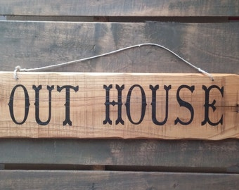 Out House Sign from reclaimed wood