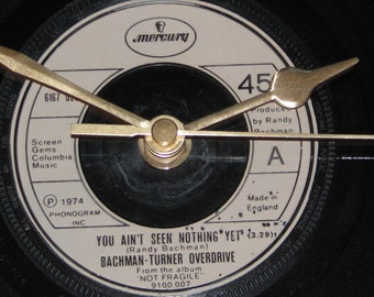"Bachman-Turner Overdrive you ain't seen nothing yet  7"" vinyl record clock"