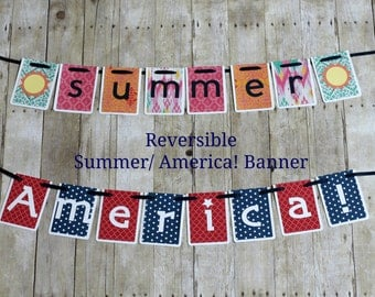 Summer & America! Reversible Banner • Independence Day banner • 4th of July banner • Summer Photo Prop • Summer Celebration Party Decoration