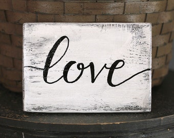 Love Wood Sign, Rustic Wedding Sign, Small Sign, Reclaimed Wood Sign, Hand Lettered Sign, Photo Prop Sign, Custom wood sign, Farmhouse Sign