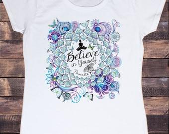 Women's White T-shirt Buddha Zen Believe in Yourself Mantra Print TS109